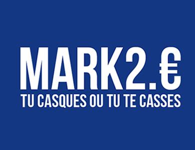 mark 2 point euros tu casques ou tu te casses