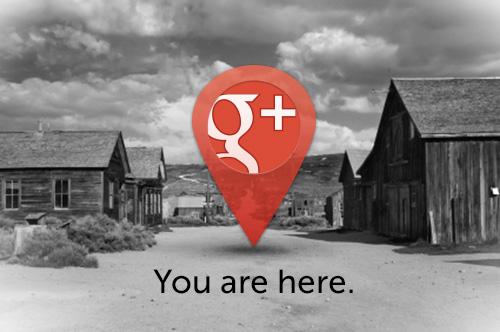 Google Plus, une ville fantôme ? Really ?
