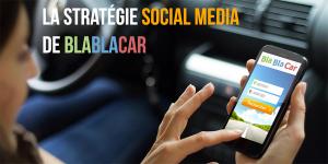 BlaBlaCar, le community management qui roule