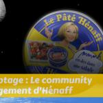 Decryptage - Le community management d'Hénaff