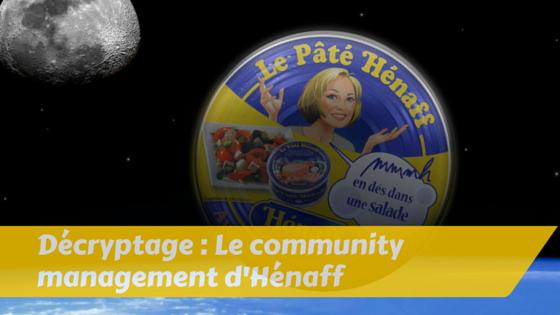 Hénaff : le community management qui envoie du pâté