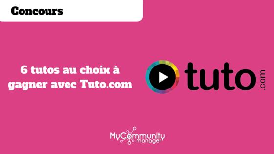 [Concours] 6 tutos au choix à gagner avec Tuto.com
